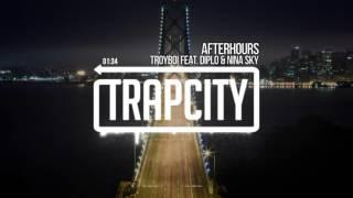 TroyBoi - Afterhours - feat. Diplo & Nina Sky